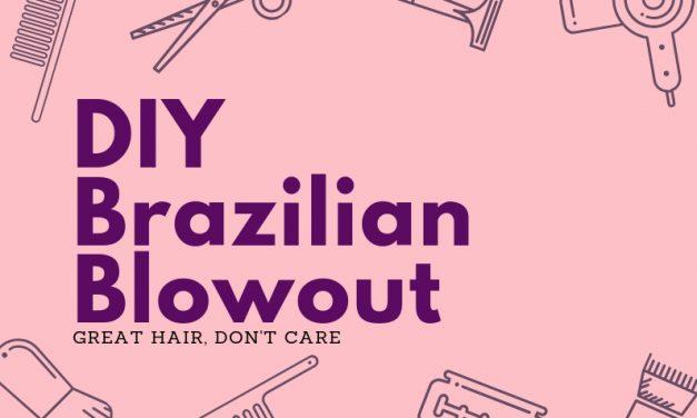 DIY Brazilian Keratin Treatment at Home