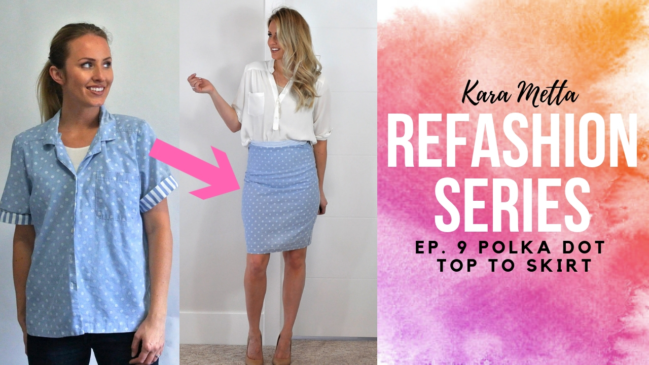 Refashion Series Ep. 9 The Metta Polka Dot Top to Skirt