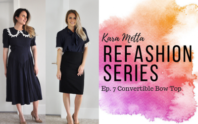 Refashion Series Ep. 7 The Convertible Bow Top