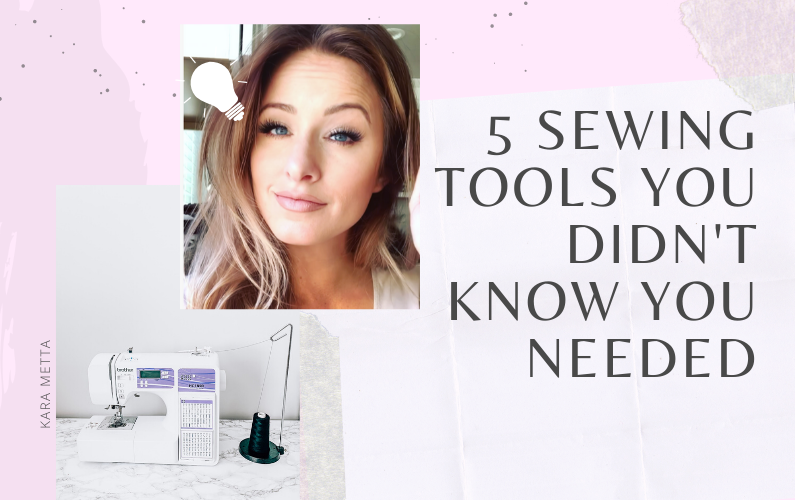 5 Must Have Sewing Tools featured by top US sewing blogger, Kara Metta: Girl with an idea light bulb next to sewing machine and text about sewing tools.